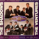 THE SHADOWS AND THE VENTURES – BACK 2 BACK - CD