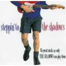 "THE SHADOWS - ""STEPPIN' TO THE SHADOWS"""