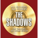 THE SHADOWS - ALL KILLERS, NO FILLERS - CD