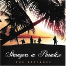 THE EPITONES - STRANGERS IN PARADISE - CD
