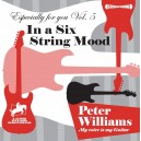 PETER WILLIAMS - ESPECIALLY FOR YOU VOL 5 - IN A SIX STRING MOOD - CD