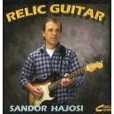 """SANDOR HAJOSI  """"RELIC GUITAR"""" - IMPORT CD"""