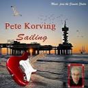 PETE KORVING - SAILING - CD - IMPORT