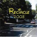 THE CIRCLE - RECIRCLE - 2003 - CD IMPORT