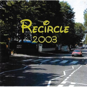 THE CIRCLE - RECIRCLE - 2003 - CD IMPORT