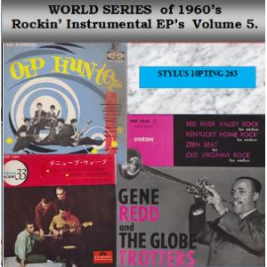 WORLD SERIES OF 1960 ROCKIN' INSTRUMENTAL E.P.s VOL 5 - STYLUS - CD