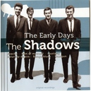 "THE SHADOWS ""THE EARLY DAYS"" (NL) IMPORT"
