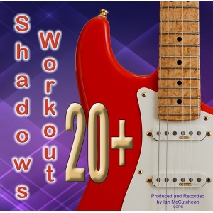 IAN MCCUTCHEON - SHADOWS WORKOUT 20+ - BACKING TRACK - CD