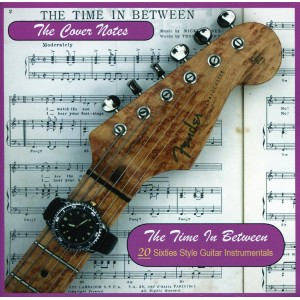 THE COVER NOTES - THE TIME IN BETWEEN - CD