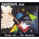 SHOTGUN LTD - THANK YOU....THE SHADOWS - CD - IMPORT - FRENCH
