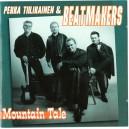 PEKKA TIILIKAINEN & BEATMAKERS - MOUNTAIN TALE - CD - IMPORT