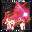 "CLIFF RICHARD ""WE DON'T TALK ANYMORE"" JAPANESE 7"" SINGLE"