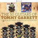 TOMMY GARRETT  50 GUITARS - SIX FLAGS OVER TEXAS 7 GO COUNTRY - CD