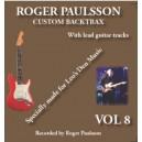 ROGER PAULSSON -  CUSTOM BACKTRAX VOL. 8 - BACKING TRACK CD & TABS