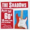 CD - THE SHADOWS - THE SHADOWS PLAY THE 60s
