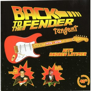 TANGENT - BACK TO THE FENDER - 40TH ANNIVERSARY ALBUM - JET HARRIS - CD