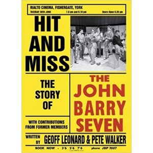 JOHN BARRY SEVEN - THE STORY OF - HIT AND MISS - HARDBACK BOOK