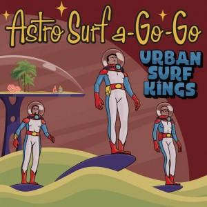 ASTRO SURF A GO GO - URBAN SURF KINGS- CD IMPORT