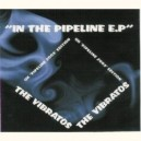 CD - THE VIBRATOS - IN THE PIPELINE EP