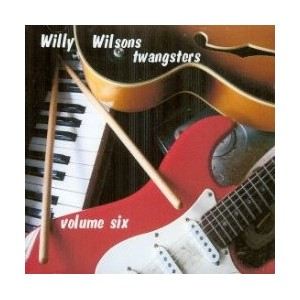CD - WILLY WILSON'S TWANGSTERS VOL 6