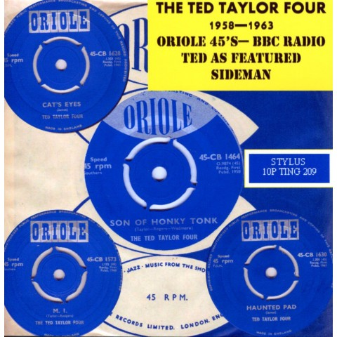 THE TED TAYLOR FOUR - 1958 - 1963  Oriole 45's - STYLUS CD