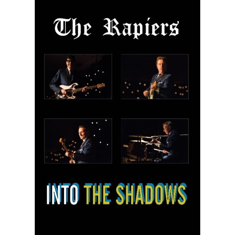 THE RAPIERS  - INTO THE SHADOWS - LIVE AT LAKESIDE 2015 - DVD
