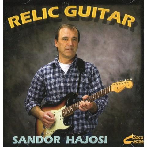 SANDOR HAJOSI  - RELIC GUITAR-  - IMPORT CD