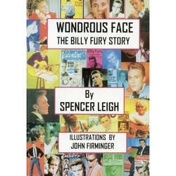 WONDROUS FACE - THE BILLY FURY STORY  Softback