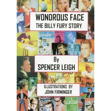 WONDROUS FACE - THE BILLY FURY STORY  Softback