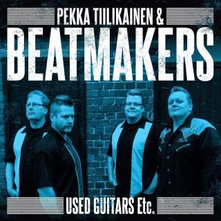 PEKKA TIILIKAINEN & BEATMAKERS - USED GUITARS - CD - IMPORT