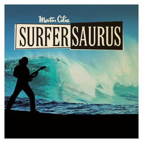 MARTIN CILIA - SURFERSAURUS - CD - IMPORT