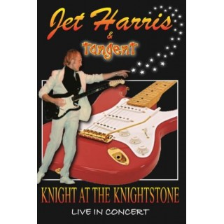 TANGENT - KNIGHT AT THE KNIGHTSTONE - LIVE IN CONCERT - JET HARRIS