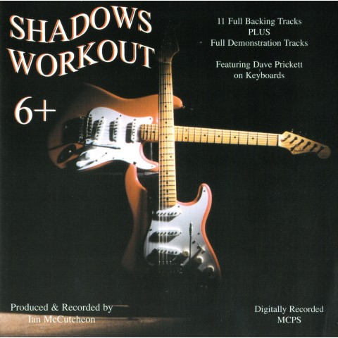 IAN MCCUTCHEON - SHADOWS WORKOUT 6 + - BACKING TRACK CD