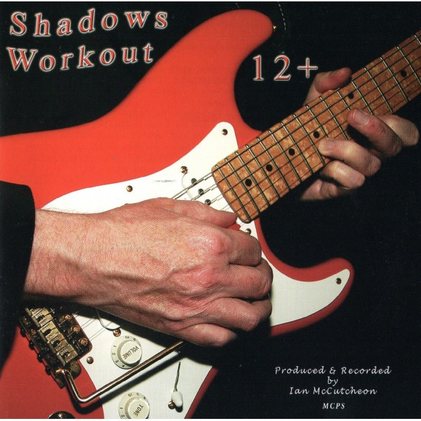 BACKING TRACK CD - IAN McCUTCHEON - SHADOWS WORKOUT 12+