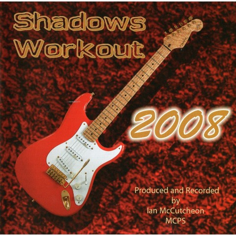 IAN MCCUTCHEON - SHADOWS WORKOUT 2008 - 13 +  - BACKING TRACK CD