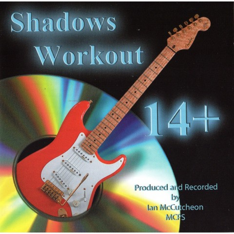 IAN MCCUTCHEON - SHADOWS WORKOUT 14+ - BACKING TRACK CD