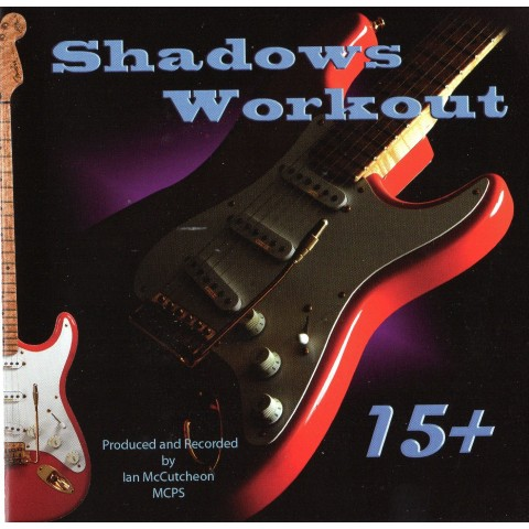 IAN MCCUTCHEON - SHADOWS WORKOUT 15+ - BACKING TRACK CD