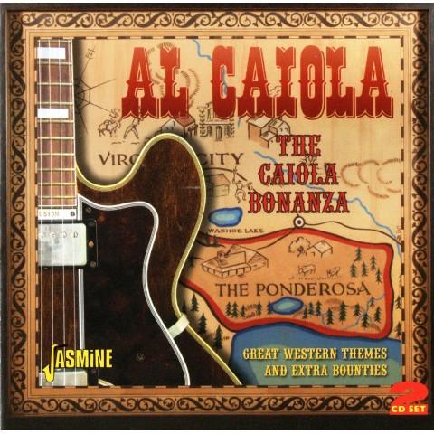 AL CAIOLA - THE CAIOLA BONANZA - 2CD