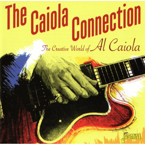 AL CAIOLA - CONNECTION - 2CD