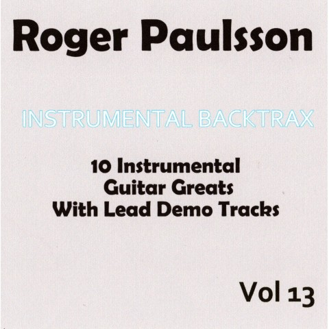 ROGER PAULSSON - INSTRUMENTAL BACKTRAX VOL 13 - CD WITH TABS