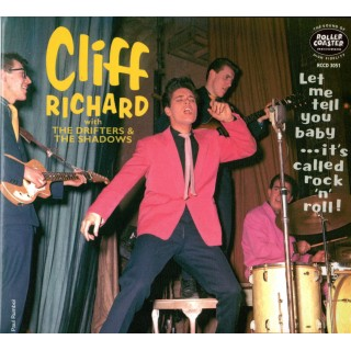 2CD - CLIFF RICHARD AND THE DRIFTERS/SHADOWS - LET ME TELL YOU BABY IT'S CALLED ROCK 'N' ROLL (2-CD)