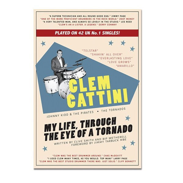 CLEM CATTINI : MY LIFE THROUGH THE EYE OF A TORNADO - BOOK