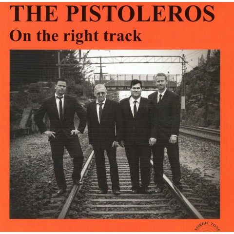 THE PISTOLEROS - ON THE RIGHT TRACK - CD IMPORT