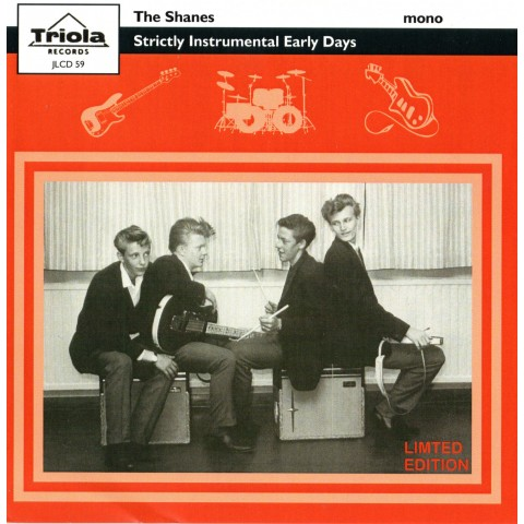 THE SHANES - STRICTLY INSTRUMENTAL EARLY DAYS - CD IMPORT TRIOLA