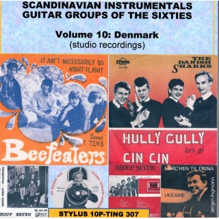 SCANDINAVIAN INSTRUMENTALS GUITAR/SAX GROUPS OF THE SIXTIES:VOL 10 DENMARK - STYLUS - CD