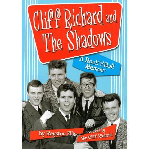 CLIFF RICHARD AND THE SHADOWS - A ROCK N ROLL MEMOIR - ROYSTON ELLIS - BOOK
