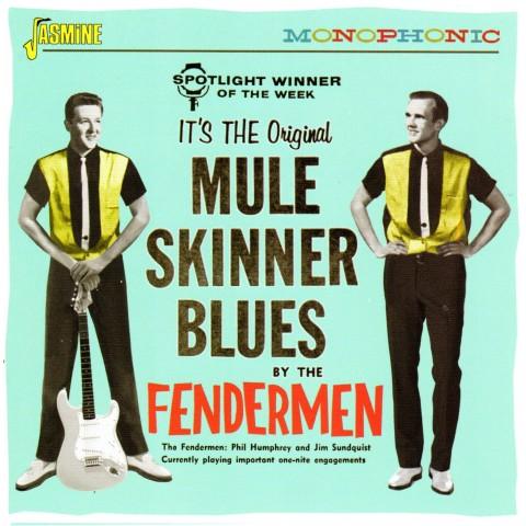 FENDERMEN - MULE SKINNER BLUES - CD
