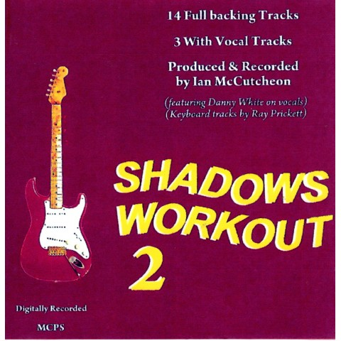 IAN MCCUTCHEON - SHADOWS WORKOUT 2 - BACKING TRACK - CD