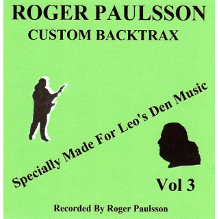 BACKING TRACK CD - ROGER PAULSSON - ROGER PAULSSON CUSTOM BACKTRAX VOL.3 (exclusive to Leo's Den)