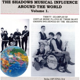 THE SHADOWS MUSICAL INFLUENCE AROUND THE WORLD VOL 1 - STYLUS - CD